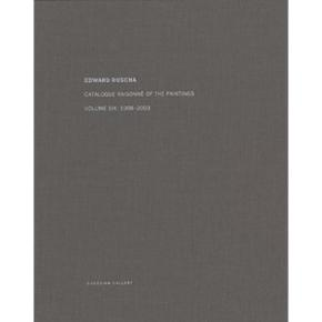 edward-ruscha-catalogue-raisonnE-of-the-paintings-vol-6-1998-2003-