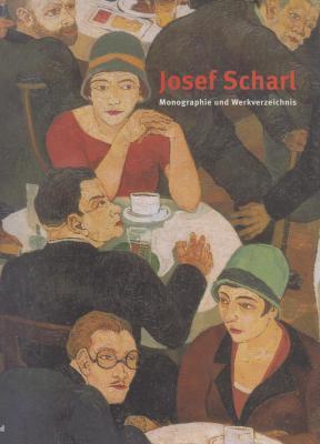 josef-scharl-monographie-und-werkverzeichnis