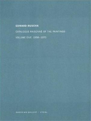 edward-ruscha-catalogue-raisonnE-of-the-paintings-vol-ume-1-1958-1970