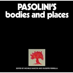 pasolini-s-bodies-and-places