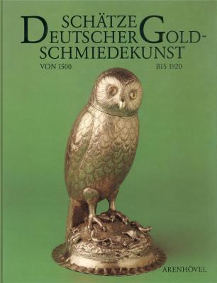 schatze-deutscher-goldschmiedekunst-von-1500-bis-1920-aus-dem-germanischen-nationalmuseum-