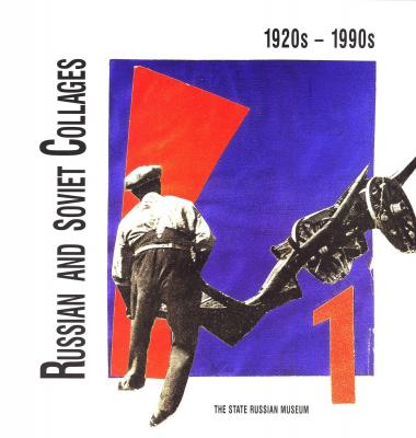 russian-and-soviet-collages-1920s-1990s-