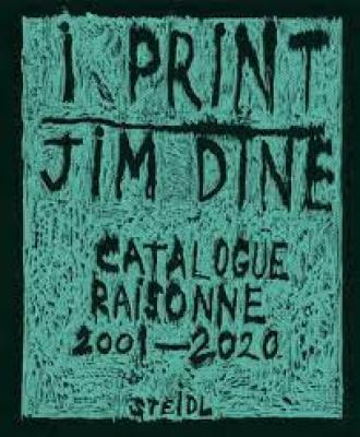 jim-dine-i-print-catalogue-raisonne-of-prints-2001-2020-