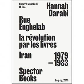 rue-enghelab-la-rEvolution-par-les-livres-iran-1979-1983