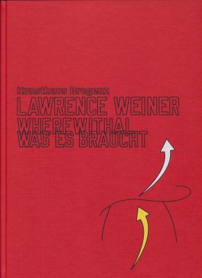 lawrence-weiner-wherewithal-was-es-braucht