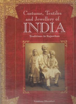 costume-textiles-and-jewellery-of-india-traditions-in-rajasthan