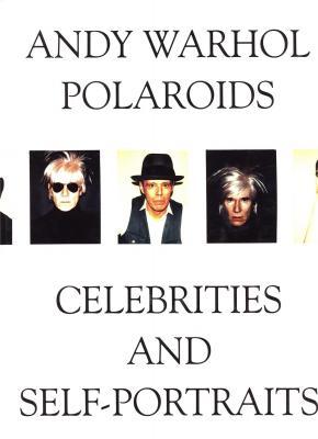 andy-warhol-polaroids-celebrities-and-self-portraits-