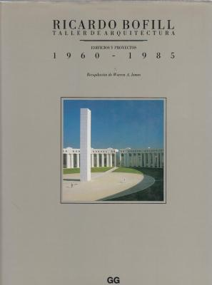 ricardo-bofill-taller-de-arquitectura-edificios-y-proyectos-1960-1985