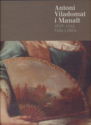 antoni-viladomat-i-manalt-1678-1755-vida-i-obra