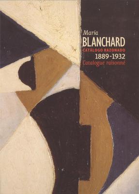maria-blanchard-1889-1932-catalogue-raisonne-