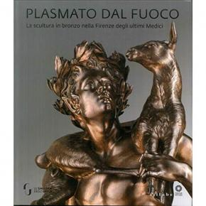 plasmato-dal-fuoco-la-scultura-in-bronzo-nella-firenze-degli-ultimi-medici