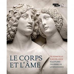 le-corps-et-l-Âme-de-donatello-À-michel-ange-sculptures-italiennes-de-la-renaissance