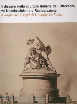 il-disegno-nella-scultura-italiana-dell-ottocento-tra-neoclassicismo-e-restaurazione-il-corpus-dei