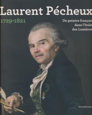 laurent-pEcheux-1729-1821-un-peintre-franÇais-dans-l-italie-d-es-lumiEres