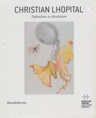 christian-lhopital-splendeur-et-dEsolation
