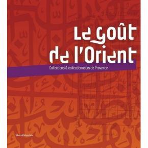 le-goUt-de-l-orient-collections-collectionneurs-de-provence