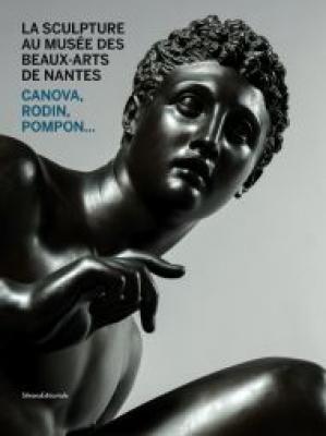 la-sculpture-au-musEe-des-beaux-arts-de-nantes-canova-rodin-pompon-