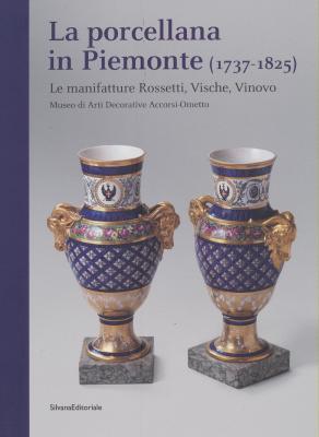 la-porcellana-in-piemonte-1737-1825-le-manifatture-rossetti-vische-vinovo