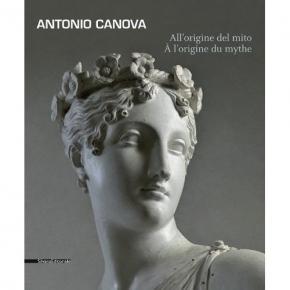 antonio-canova-all-origine-del-mito-À-l-origine-du-mythe