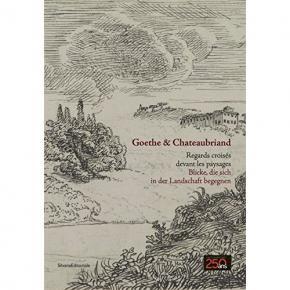 goethe-et-chateaubriand-regards-croisEs-devant-les-paysages