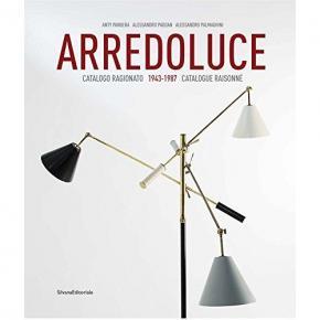 arredoluce-catalogo-ragionato-1943-1987-catalogue-raisonnE