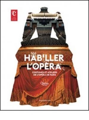 habiller-l-opEra-costumes-et-ateliers-de-l-opEra-de-paris