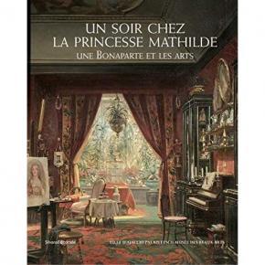 un-soir-chez-la-princesse-mathilde-une-bonaparte-et-les-arts