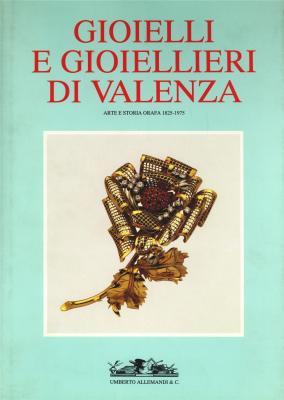 gioielli-e-gioiellieri-di-valenza-arte-et-storia-orafa-1825-1975-