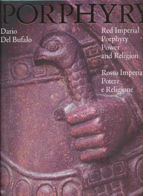 porphyry-red-imperial-porphyry-power-and-religion-rosso-imperiale-potere-e-religione