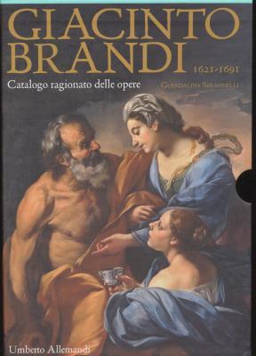 giacinto-brandi-1621-1691-catalogo-ragionato-delle-opere