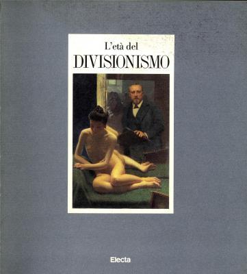 l-eta-del-divisionismo-