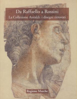 da-raffaello-a-rossini-la-collezione-antaldi-i-disegni-ritrovati