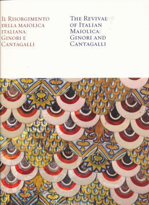 il-risorgimento-della-maiolica-italiana-ginori-e-cantagalli