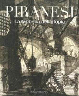 piranesi-la-fabbrica-dell-utopia