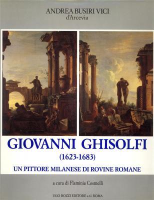 giovanni-ghisolfi-1623-1683-un-pittore-milanese-di-rovine-romane-