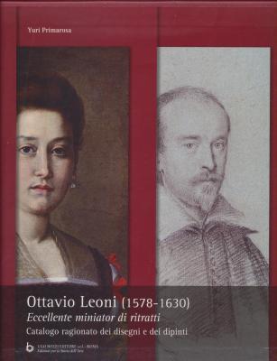 ottavio-leoni-1578-1630-eccellente-miniator-di-ritratti-catalogo-ragionato-dei-disegni-e-dipinti