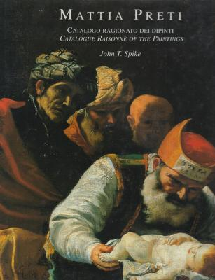 mattia-preti-catalogo-ragionato-dei-dipinti-catalogue-raisonnE-of-the-paintings-