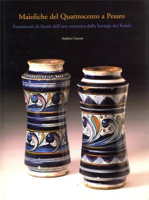 maioliche-del-quattrocento-a-pesaro-frammenti-di-storia-dell-arte-ceramica-dalla-bottega-dei-fedeli