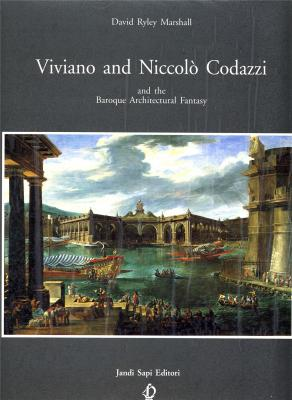 viviano-and-niccolo-codazzi-and-the-baroque-architectural-fantasy