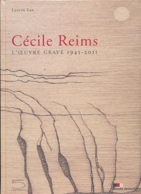 cEcile-reims-l-oeuvre-gravE-1945-2011