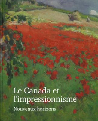 le-canada-et-l-impressionnisme-nouveaux-horizons-1880-1930-