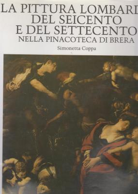 la-pittura-lombarda-del-seicento-e-del-settecento-nella-pinacoteca-di-brera-