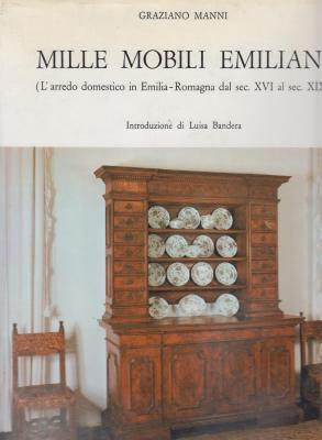 mille-mobili-emiliani-l-arredo-domestico-in-emilia-romagna-dal-sec-xvi-al-sec-xix-