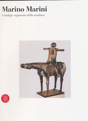 marino-marini-catalogo-ragionato-della-scultura