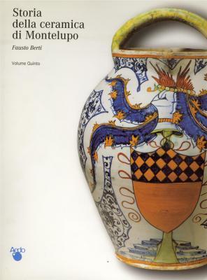 storia-della-ceramica-di-montelupo.-uomini-e-fornaci-in-un-centro-di-produzione-dal-xiv-al-xviii-sec