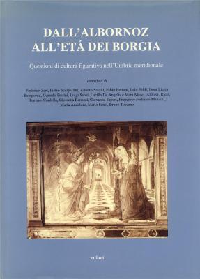dall-albornoz-all-eta-dei-borgia-questioni-di-cultura-figurativa-nell-umbria-meridionale-