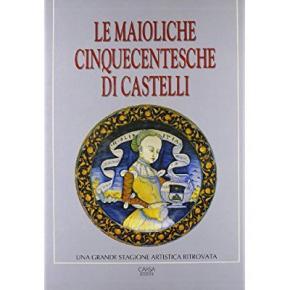 le-maioliche-cinquecentesche-di-castelli-una-grande-stagione-artistica-ritrovata
