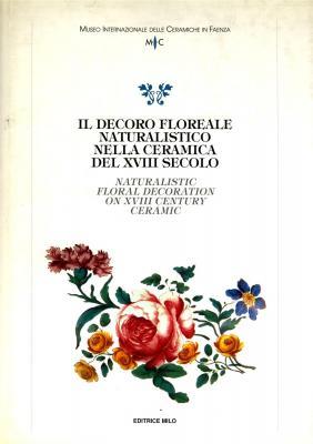 il-decoro-floreale-naturalistico-nella-ceramica-del-xviii-secolo-naturalistic-floral-decoration