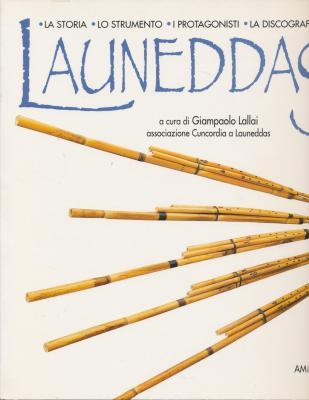 launeddas-l-anima-di-un-popolo-lo-storia-lo-strumento-i-protagonisti-la-discografia