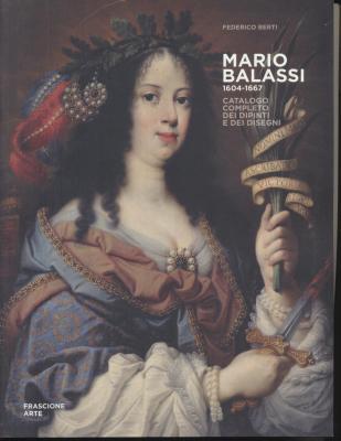 mario-balassi-1604-1667-catalogo-completo-dei-dipinti-e-dei-disegni